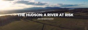"Hastings-on-Hudson to screen ""The Hudson, A River at Risk"" with discussion"
